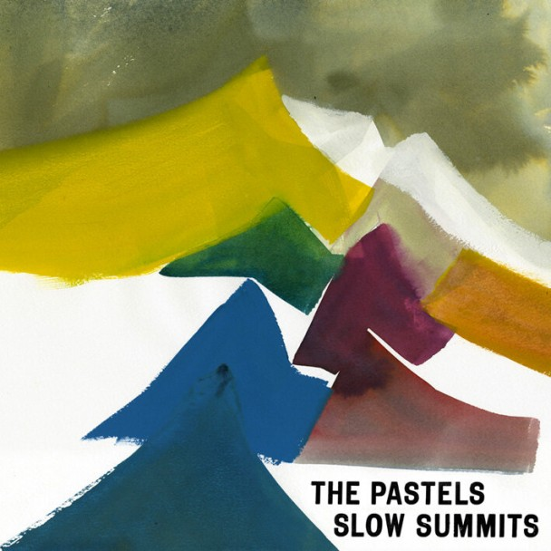 The-Pastels-Slow-Summits-608x608