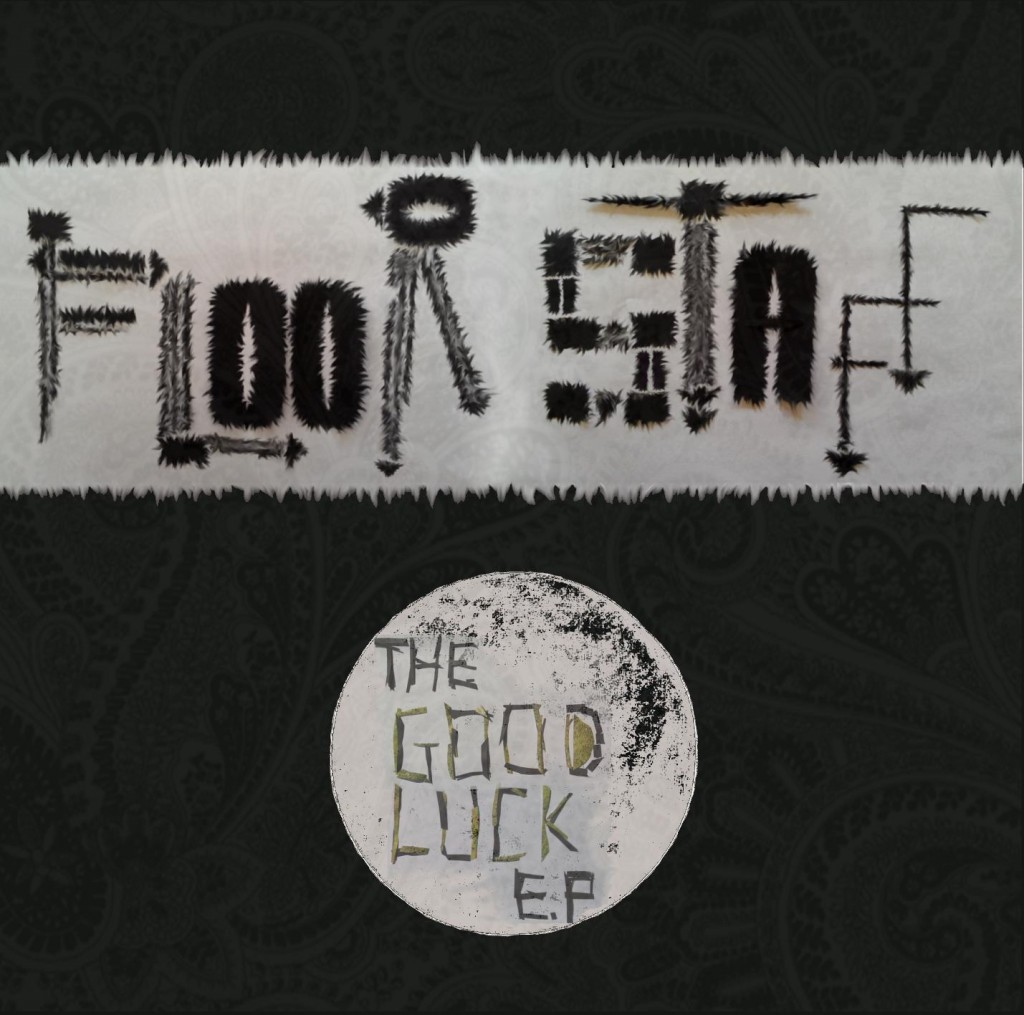 Floor Staff - The Good Luck EP - cover