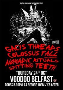 Gacys Threads, Colossus Fall (Switzerland), Nomadic Rituals, Spitting Teeth - Voodoo Belfast