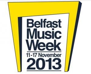 Belfast music week 2013