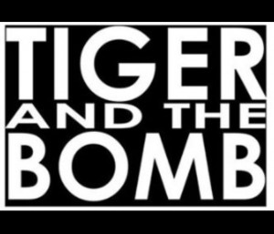 tiger and the bomb