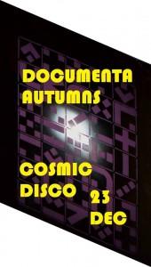 documenta, autumns, cosmic disco