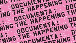 documenta the happening