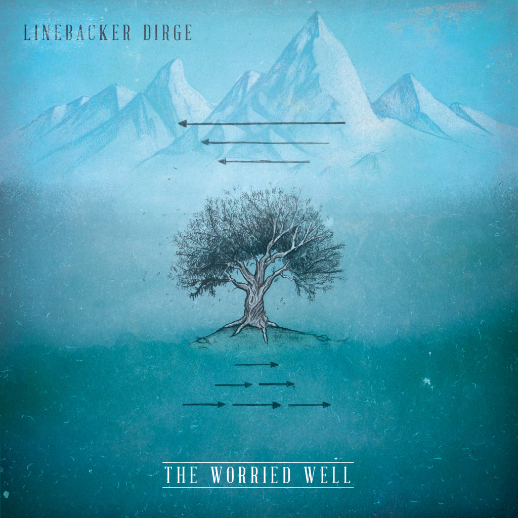 Linebacker Dirge - The Worried Well Cover Art