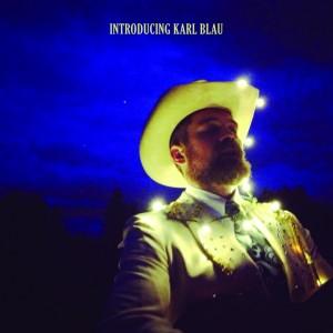 Introducing-Karl-Blau