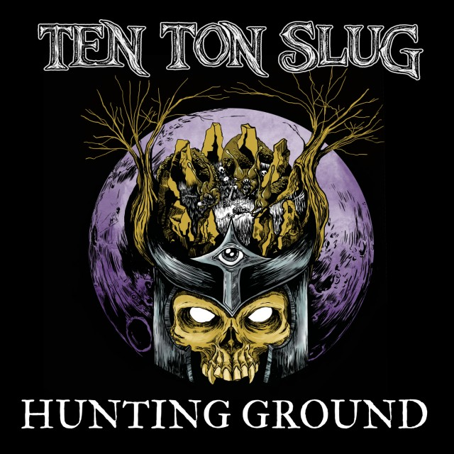 Ten Ton Slug - Hunting Ground art