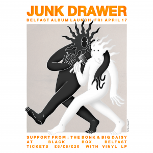 Junk Drawer Belfast Album Launch Gig Poster INSTAGRAM - FRIDAY FIX